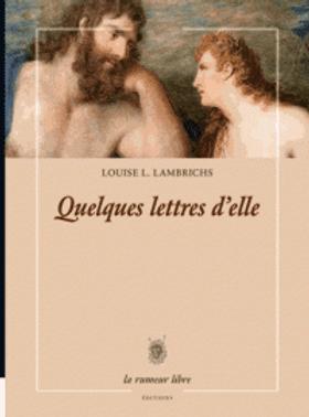 louise_lambrichs_quelques_lettres_d_elle