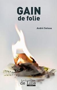 andré_soleau_gain_de_folie_prix_littérai