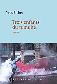 yves_bichet_trois_enfants_du_tumulte_pri