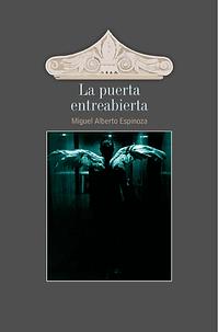 miguel_alberto_espinoza_la_puerta_entrea