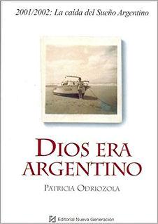 patricia_odriozola_dios_era_argentino_or