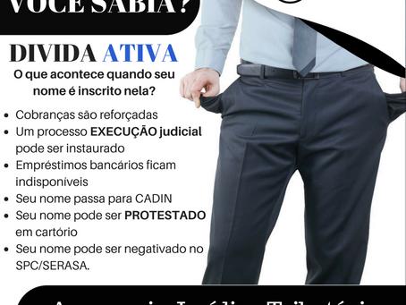DIVIDA ATIVA- Você Sabia?