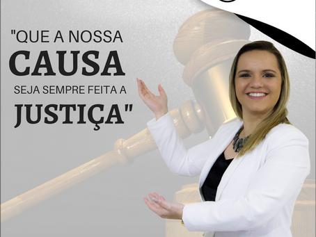 QUE A NOSSA CAUSA SEJA SEMPRE FEITA A JUSTIÇA