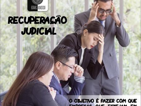 Recuperação Judicial e a superação da crise
