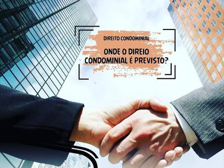 Onde o Direito Condominial é previsto?