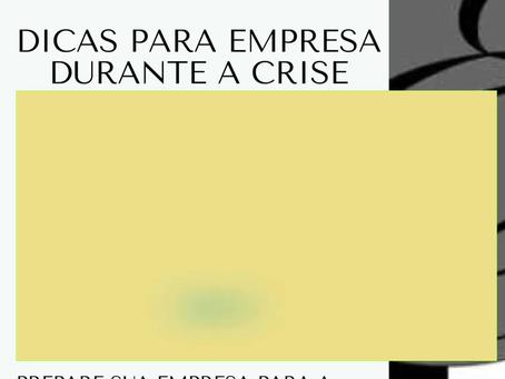 Dicas para Empresas durante a crise