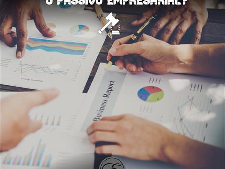 Como reduzir drasticamente o passivo Empresarial?