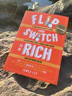 Flip Your Switch To Be Rich