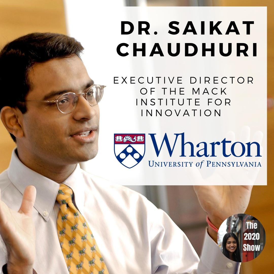 Dr. Saikat Chaudhuri, Wharton