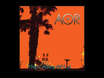 AOR - The Colors Of L.A.