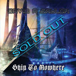 David A Saylor - Ship To Nowhere