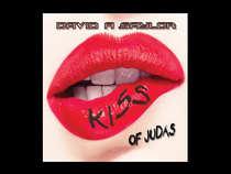 David A Saylor - Kiss Of Judas