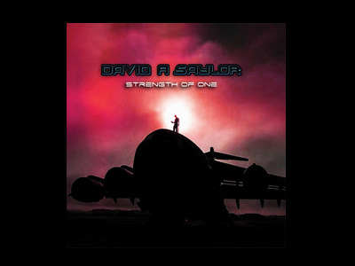 David A Saylor - Strength Of One