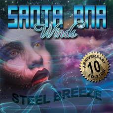 Santa Ana Winds - Steel Breeze