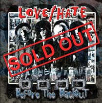 Love/Hate - Before \The Blackout