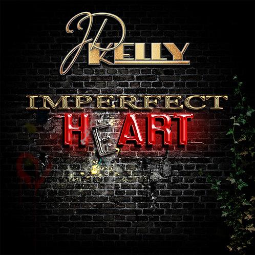 J.D. Kelly - Imperfect Heart