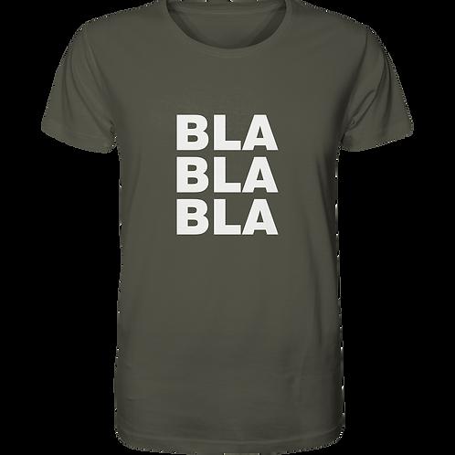 Bla Bla Bla - Organic Shirt