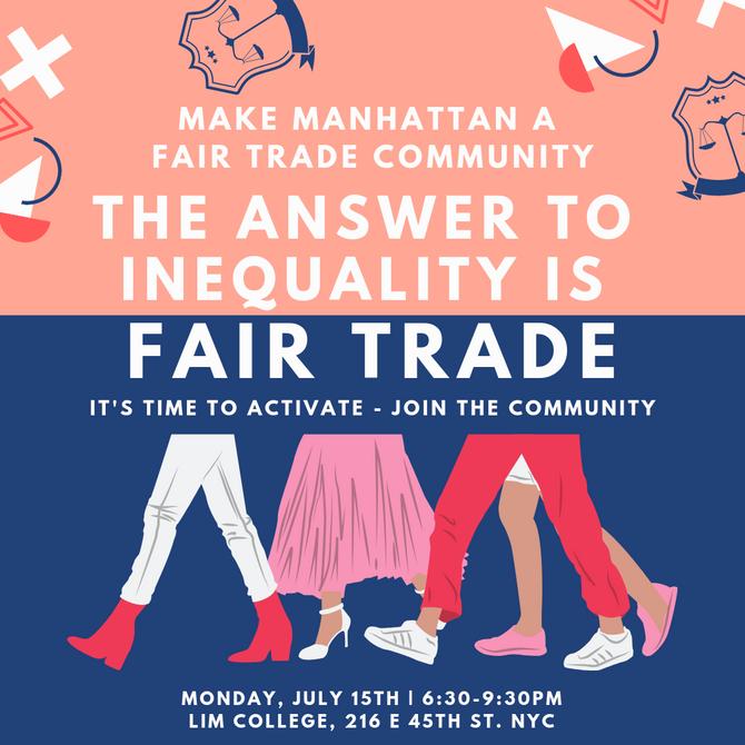 7/15 - Fair Trade Campaign: Manhattan