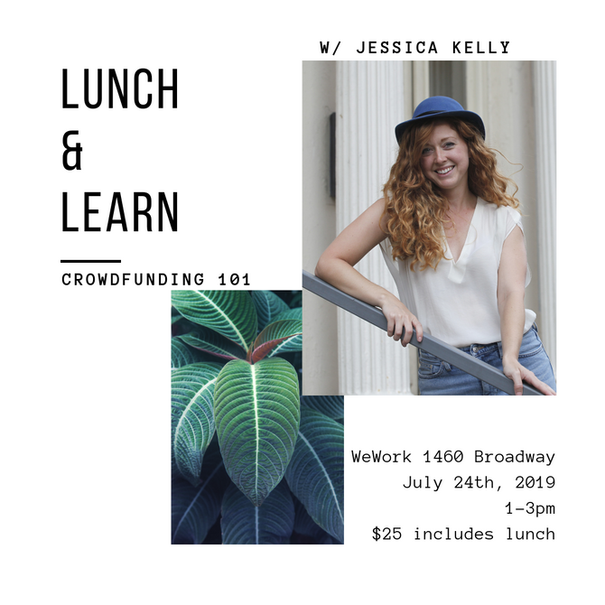 7/24 - Lunch and Learn: Crowdfunding 101