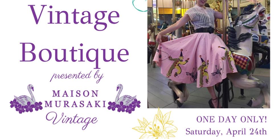 Vintage Boutique Presented by Maison Murasaki