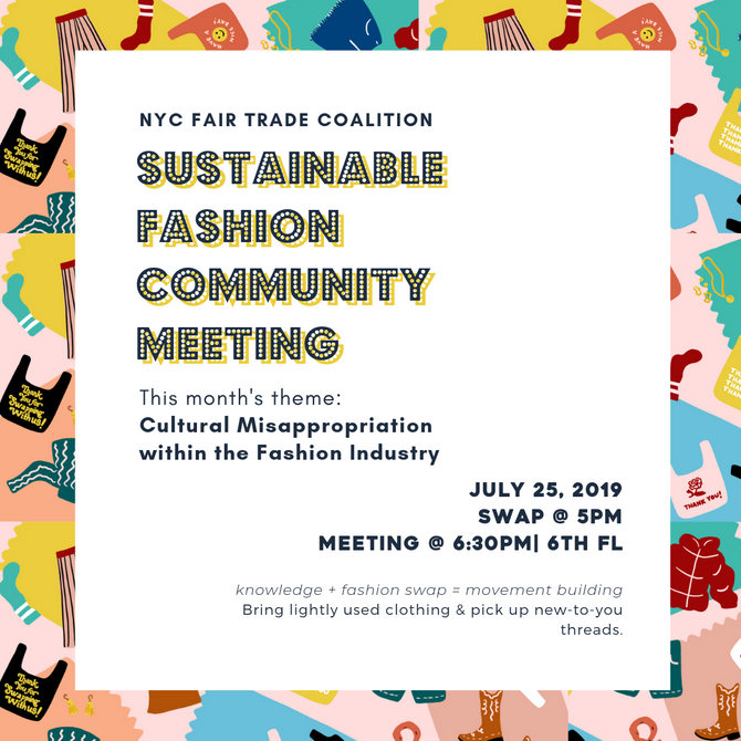 Sustainable Fashion Community Meeting: Cultural Misappropriation in the Fashion Industry.