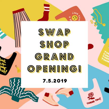 7/5 - Swap Shop Grand Opening!!
