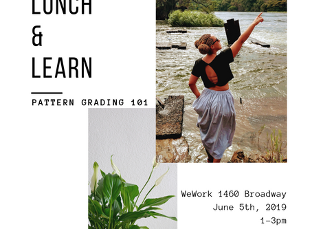 6/5 - Lunch and Learn Pattern Grading 101