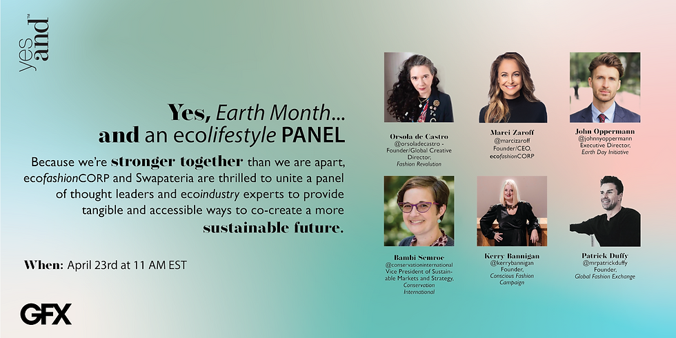 YES, Earth Month... AND an ECOlifestyle Panel
