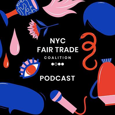 NYC Fair Trade Coalition Podcast