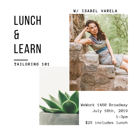 7/10 - Lunch and Learn: Tailoring 101