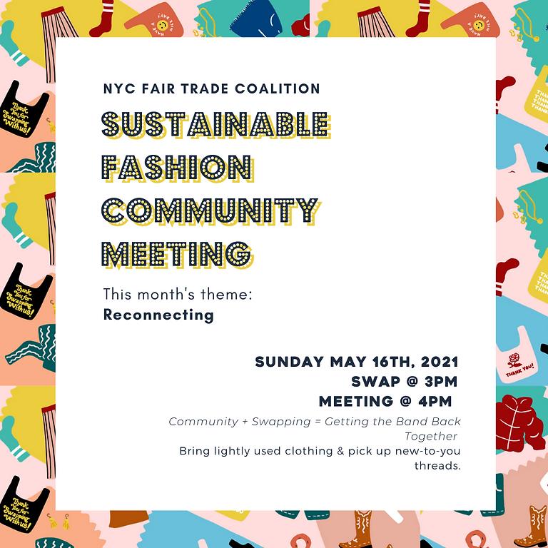 5/16 - Sustainable Fashion Community Meeting