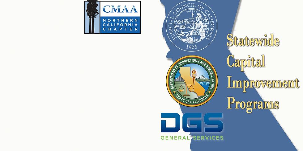 CMAA NorCal Virtual Meeting - Statewide Capital Improvement Programs