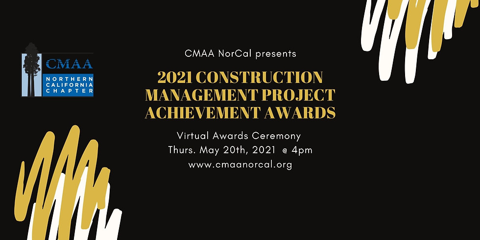 LIVE Announcement: CMAA NorCal 2021 Project Achievement Awards - Virtual Ceremony