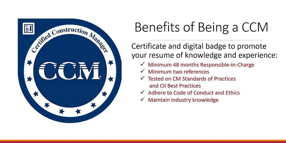 Application Overview: Certified Construction Manager (CCM) & Construction Manager-in-Training (CMIT)