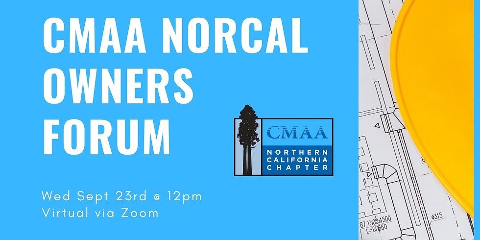CMAA NorCal Owners Forum | Owner Agency Volunteers