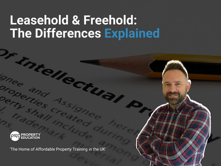 Leasehold & Freehold: The Differences Explained