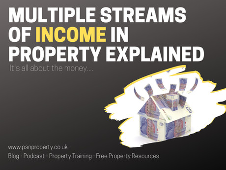 Multiple Streams of Income in Property Explained...