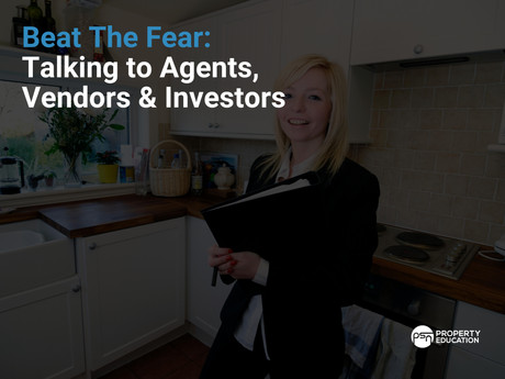 Beat The Fear: Talking to Agents, Vendors & Investors