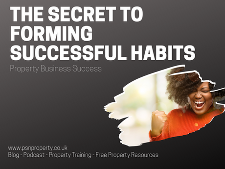 The Secret to Forming Successful Habits