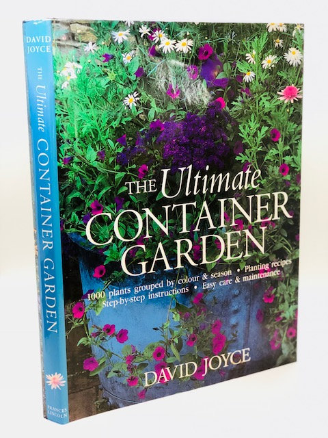 The Ultimate Container Garden, by David Joyce