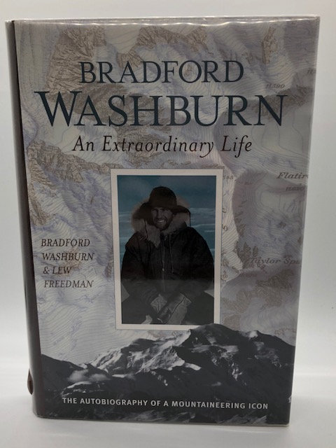 Bradford Washburn, An Extraordinary Life: The Autobiography of a Mountaineering