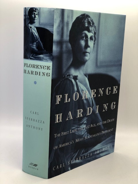 Florence Harding, by Carl Sferrazza Anthony