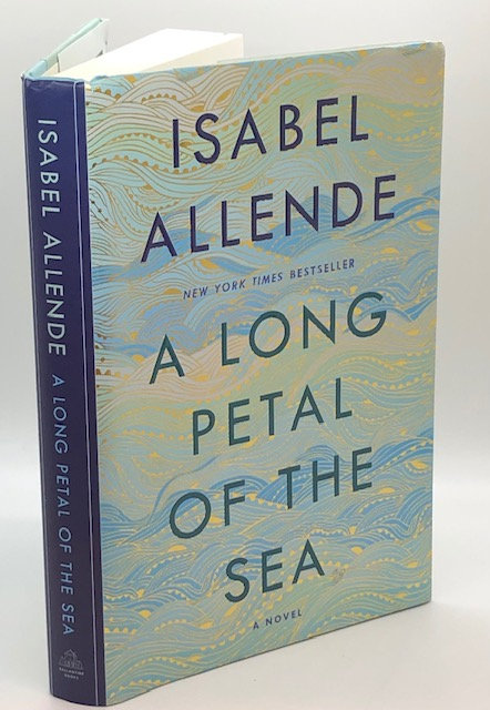 A Long Petal Of The Sea: A Novel, by Isabel Allende