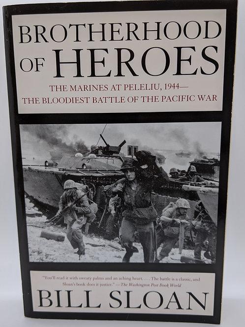 Brotherhood of Heroes: The Marines at Peleliu