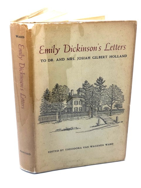 Emily Dickinson's Letters to Dr. and Mrs. Josiah Gilbert Holland