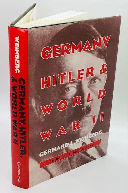Germany, Hitler & World War II: Essays in Modern German and World History