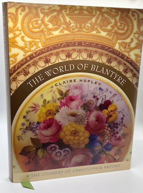 The World of Blantyre & The Cookery of Christopher Brooks