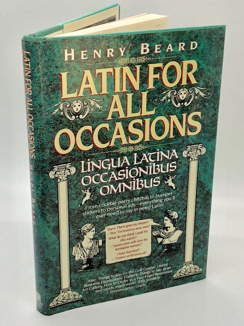 Latin for All Occasions, by Henry Beard