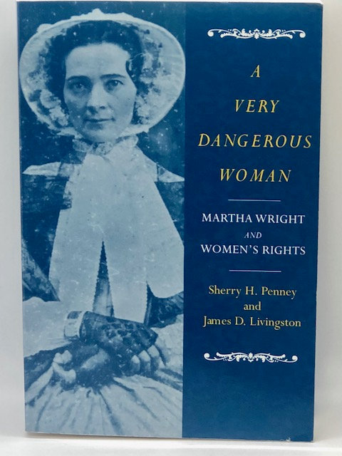 A Very Dangerous Woman: Martha Wright And Women's Rights