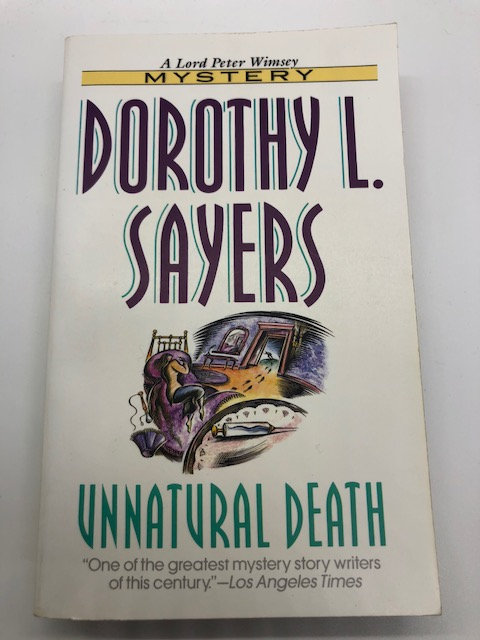 Unnatural Death (A Lord Peter Wimsey Mystery) by Dorothy Sayers